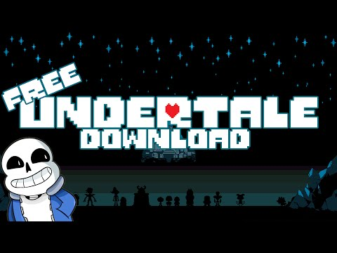 How to download Undertale *FULL VERSION* *PC ONLY* *NO VIRUS*