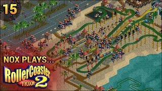 Nox Plays... Rollercoaster Tycoon 2 (Wacky Worlds) | #15: South America - Rio Carnival, Pt. 1