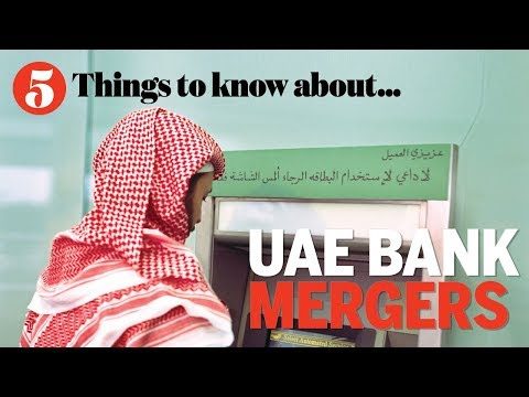 Five things to know about… UAE bank mergers