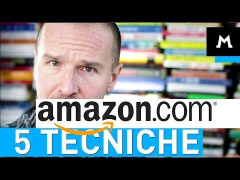 5 tecniche usate da Amazon per fatturare 136 miliardi di $$$