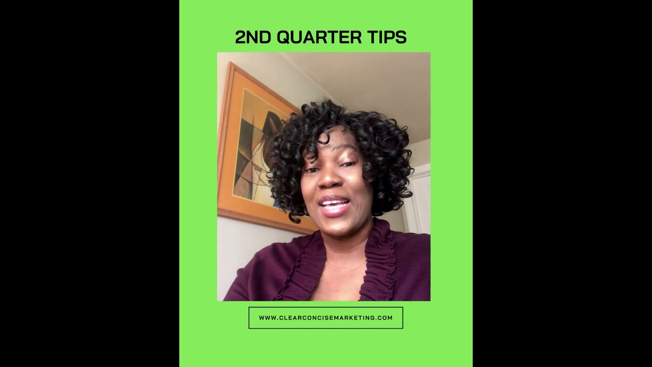2nd Quarter Business Tips: 3 Things to Consider
