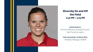 Diversity On and Off the Field with Katie Sowers