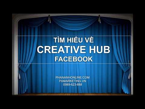 [PA Marketing] Giới thiệu về CREATIVE HUB FACEBOOK