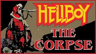 HELLBOY: THE CORPSE - Exploring Mike Mignola's Gothic Mythology