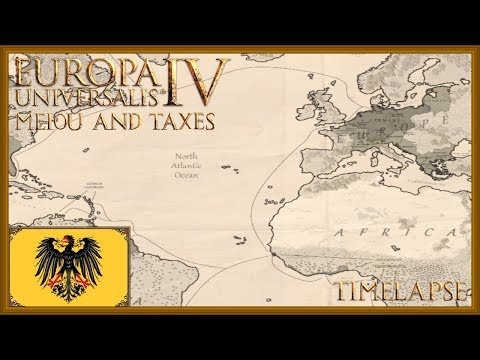 Europa Universalis 4 - The formation of Germany - Timelapse (MEIOU and Taxes 2.0) [Part 2/2]