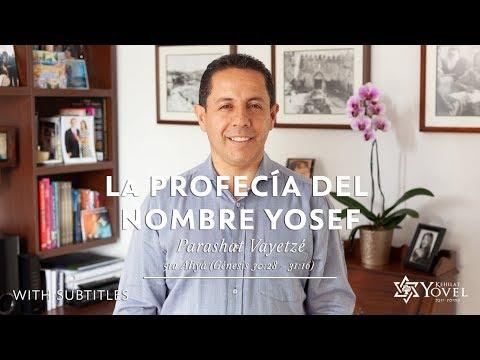 Vayetze – La profecía del nombre Yosef / The prophecy of Yoseph's name