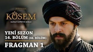 Muhteşem Yüzyıl: Kösem | Yeni Sezon - 14.Bölüm (44.Bölüm) | Fragman 1