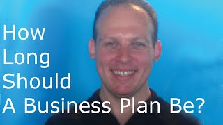 How long should a business plan be & How many pages should a business plan be