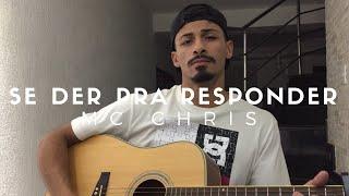 Baixar Chris - Se Der Pra Responder (Cover 1kilo) Pedro Mendes