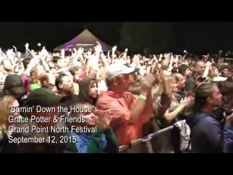 Grace Potter -Burnin' Down the House - Grand Point North 2015