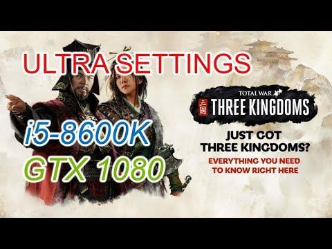 Total War: Three Kingdoms Benchmark | 1080p | Ultra Settings | i5-8600K + GTX 1080 |
