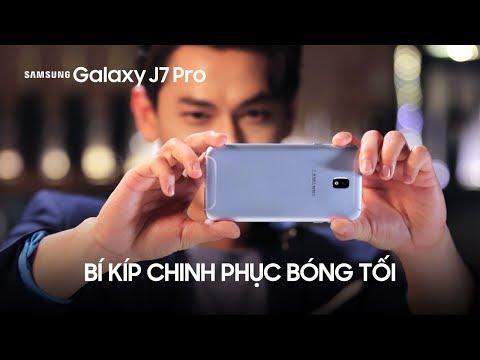 Galaxy J7 Pro | Camera chinh phục bóng tối (Official TVC)