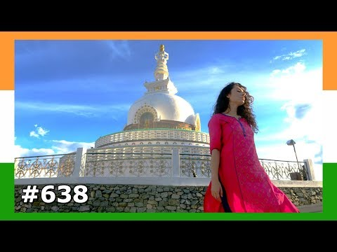 LEH LADAKH SHANTI STUPA INDIA DAY 638 | TRAVEL VLOG IV