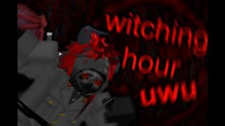 Roblox - A Weebsh*t Plays: Witching Hour