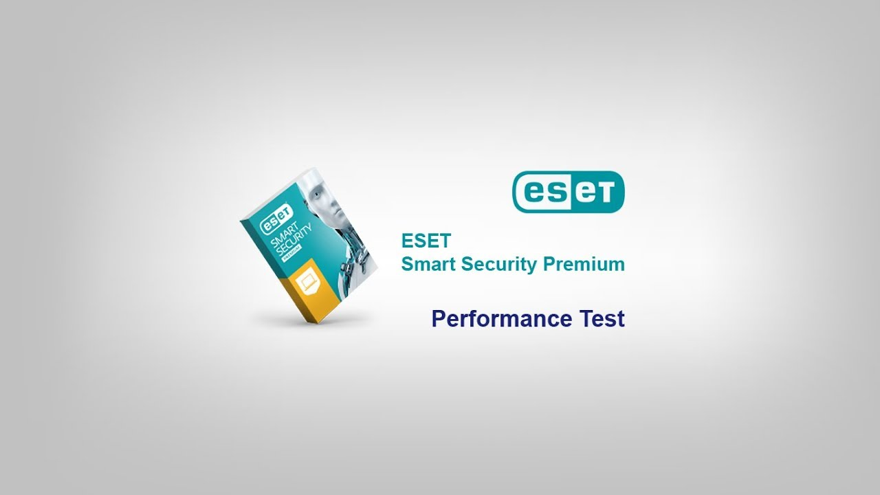 Performance Test - ESET Smart Security Premium 9.24.19