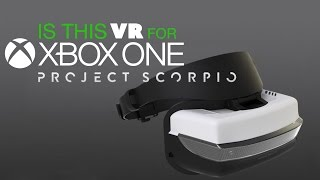 Game | Xbox One Scorpio s VR? The Know Game News | Xbox One Scorpio s VR? The Know Game News