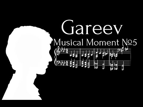 Gareev Artem - Musical Moment №5 (f-moll) ICO №87 Your Videos on VIRAL CHOP VIDEOS