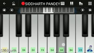 Dil Diyan Gallan(Atif Aslam), Salman khan - Easy Mobile Piano Tutorial SIDDHARTH PANDEY