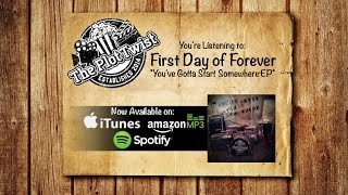 First Day of Forever [Official Lyric Video]