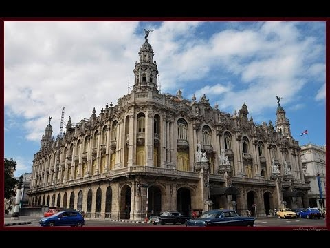 The Grand Theatres of Havana and Cuba