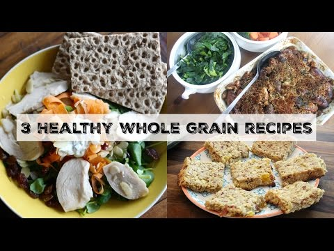 3 Healthy Whole Grain Recipes for Breakfast, Lunch & Dinner! | UK Dietitian Nichola Whitehead