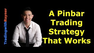 A pinbar trading strategy that works
