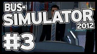 """Der Bus-Simulator 2012 mit Tyska #3 - """"Rums Bums Klirr!"""""""