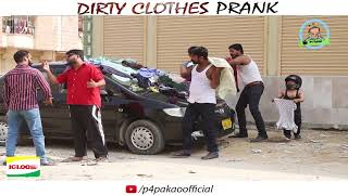 | DIRTY CLOTHES PRANK | By Nadir Ali & Team In | P4 Pakao | 2017