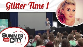 Glitter Time 1 - Sprinkle of Glitter LIVE at SitC 2014