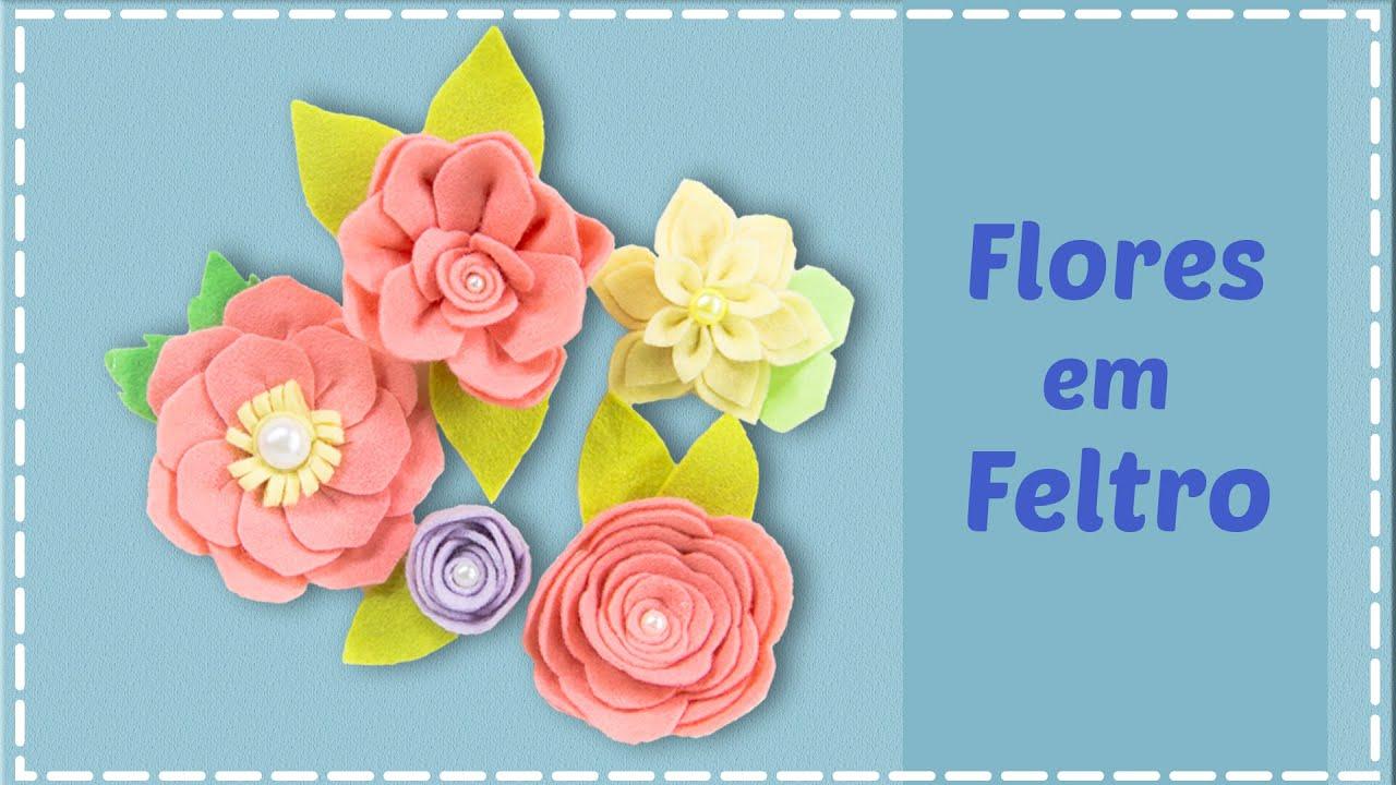 Flores De Feltro 5 Passo A Passos Moldes Gratis Youtube