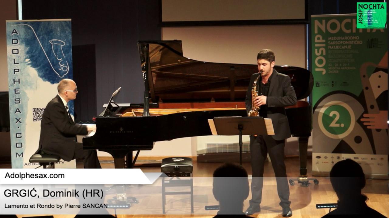 Lamento et Rondo (Pierre Sancan) - GRGIĆ, Dominik (HR)