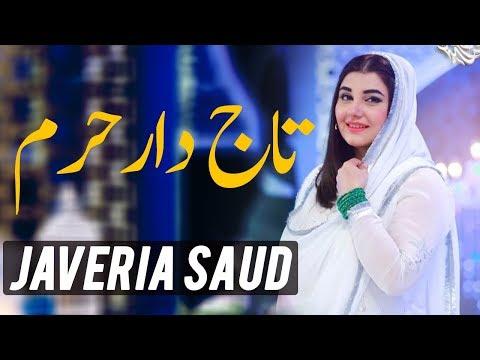 Javeria Saud | Tajdar e Haram | Ramazan 2018 | Express Ent