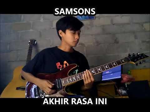 Gitar Cover Samsons - Akhir Rasa Ini (solo Gitar)