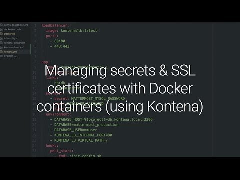 Managing secrets & SSL certificates with Docker containers (using Kontena)