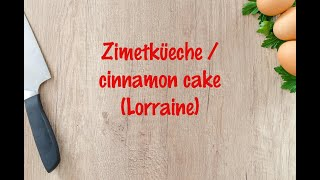How to cook - Zimetküeche / cinnamon cake (Lorraine)