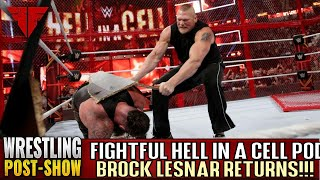 WWE Hell In A Cell 2018 Full Show Review & Results | Fightful Wrestling Podcast | LESNAR RETURNS