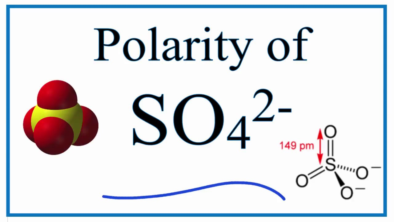 hight resolution of is so42 polar or nonpolar sulfate ion