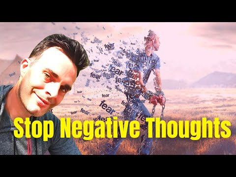 How To Stop Thinking Negative Thoughts (7 Meditations & Techniques): Start Thinking Positive