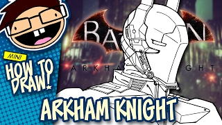 How to Draw ARKHAM KNIGHT (Batman: Arkham Knight) | Narrated Easy Step-by-Step Tutorial