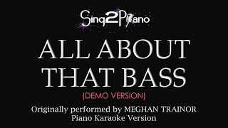 All About That Bass (Piano Karaoke demo) Meghan Trainor