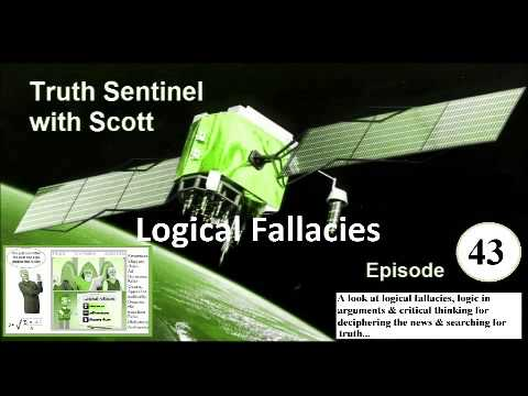 Truth Sentinel Episode 43 with Scott (Logical fallacies and critical thinking to find the truth)