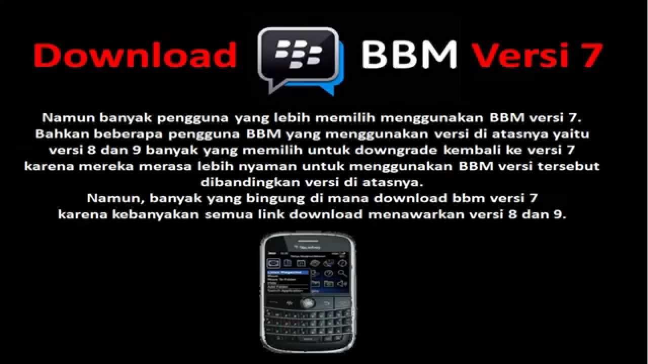 Download bbm versi 7 bb 9800.