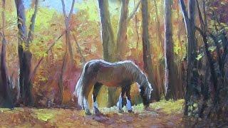 Мастер-Класс по живописи маслом Лошадь в лесу. Александр Южаков