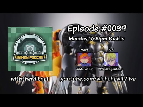 With the Will Digimon Podcast Episode #39 - Let's tri. This Again