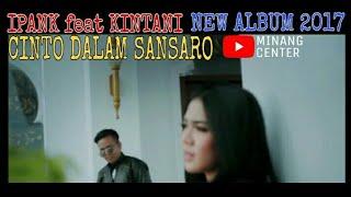 Lagu Minang TERBARU Ipank feat Kintani - Bakilah Karantau (Official Music Video)