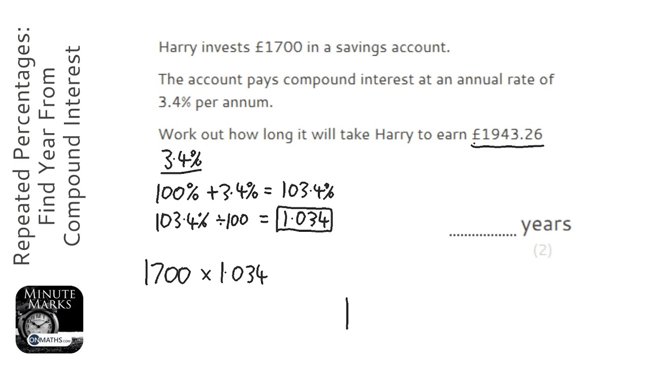 Repeated Percentages: Find Year From Compound Interest (Grade 5) - OnMaths GCSE Maths Revision