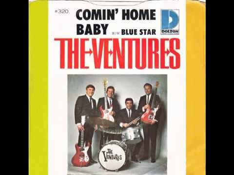 "Ventures – ""Comin' Home Baby"" (Dolton) 1966"