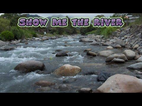 Show Me The River ~ Michael St. John