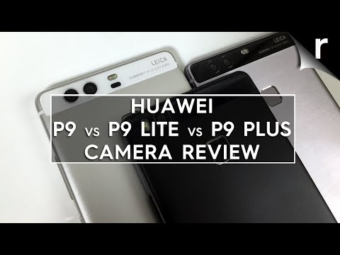Huawei P9 vs P9 Plus vs P9 Lite camera test and review ...