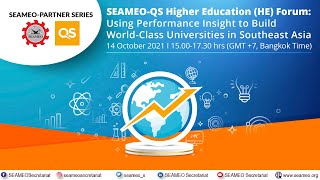 [Webinar] SEAMEOQS Higher Education (HE) Forum: Using Performance Insight to Build... (14 Oct 3pm)